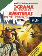 Colección Electrónica - Programa Tus Propias Aventuras en tu Computadora (ISBN 84-7374-137-4)