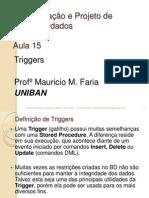 2-Semestre - Aula15 - DML -Triggers