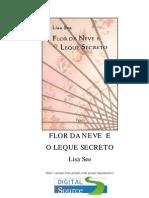 Lisa See Flor Da Neve e O Leque Secreto