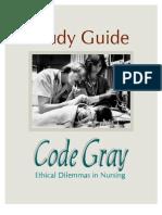 Ethical dilemmas in Nursing- Code Gray