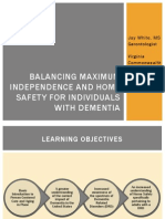 Balancing Maximum Independence and Home Safety for Individuals