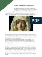 Why do protestants deny Mary`s virginity?