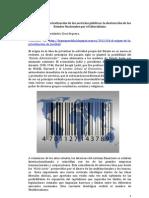 EL ORIGEN DE LA PRIVATIZACIÓN DE LOS SERVICIOS PÚBLICOS, LA DESTRUCCIÓN DE LOS ESTADOS NEOLIBERALES POR EL NEOLIBERALISMO