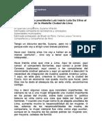 Discurso Luiz Inácio Lula Da Silva en la Municipalidad de Lima
