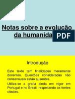 Notas Sobre a Evolucao Da Humanidade Ppt