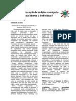 A educação brasileira manipula ou liberta o indivíduo - Por Edileide Silva, Barro Alto BA