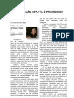 A EDUCAÇÃO INFANTIL É PRIORIDADE - Por  Adelaide ferreira  Canarana - BA