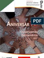 Construyendo Iberoamerica - X Aniversario