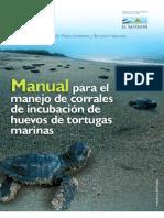 Manual Para El Manejo de Corrales de Incubacion de Huevos de Tortugas Marinas