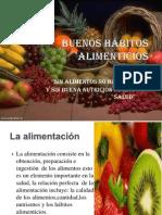 Buenos Habitos Alimenticios