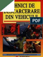 Tehnici de Descarcerare Din Vehicule