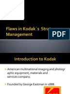 kodak strategy Kodak, which ruled the imaging industry through innovation for more than a century, found itself facing tough times in the early 2000s the company lost focus by diversifying into many products and also failed to keep in touch.