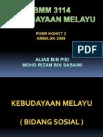 PPT BMM3114 KEBUDAYAAN MELAYU.ppt