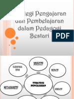 Strategi - Kaedah Pengajaran Pedagogi Bestari
