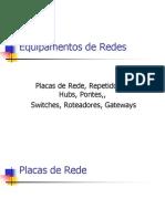 EQUIPAMENTOS DE REDES.ppt
