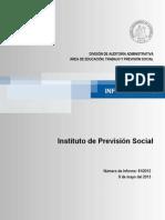 INFORME FINAL  81-12 INSTITUTO DE PREVISIÓN SOCIAL SOBRE EXAMEN DE CUENTAS RELATIVO A LOS PAGOS DE PENSIONES NO CONTRIBUTIVAS A EXONERADOS POLÍTICOS  - MAYO 2013