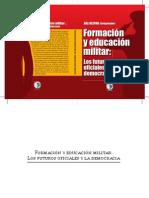 Formación y educación militar:Los futuros oficiales y la democracia