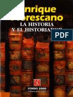 Florescano, Enrique, La Historia y El Historiador