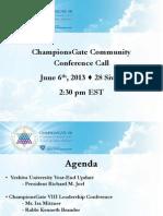 Championsgate VIII June 6 Conference Call Slides