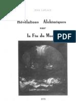 Revelations Alchimiques Sur La Fin Du Monde - Jean Laplace