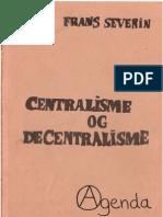 Centralisme og Decentralisme