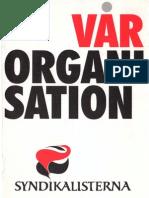 Vår Organision