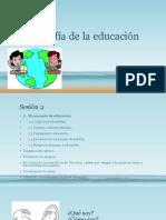 Filosofía de la educación SESION 2