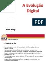 Prof. Foly - A Evolução Digital.pptx