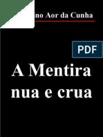 Albertino Aor Da Cunha - A Mentira Nua e Crua