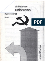 Kommunismens Kættere bind 1