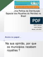 A Economia Política da Distribuição Espacial dos Royalties do Petróleo no Brasil.pdf