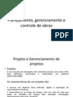 Planejamento, Gerenciamento e Controle de Obras
