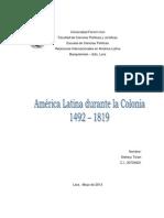 Las Relaciones Internacionales de América Latina durante la Colonia 1492 – 1819