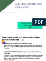 Yanfa Slide Rekaman Medik Kesehatan Rmk