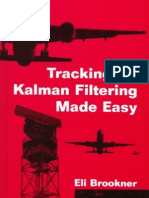 Brookner-Tracking and Kalman Filtering Made Easy