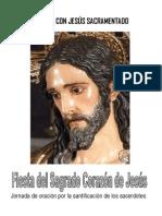 Una Hora con Jesús Sacramentado. Fiesta del Sagrado Corazón de Jesús. Jornada por la santificación del Clero
