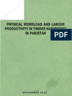 Physical Workload and Labour Productivity in Timber Harvesting in Pakistan- Ph. D Thesis. Mohammad Ayaz.pdf