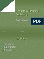 Banking & Financial Switching