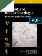 Quaderni Di Archeopterix- 1 - Il mestiere dell'Archeologo