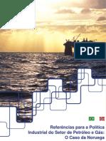 Referências para a Política Industrial do Setor de Petróleo e Gás. O caso da Noruega.