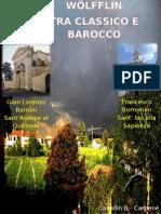 WOLFFLIN TRA CLASSICO E BAROCCO