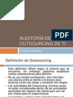 AUDITORÍA DE OUTSOURCING DE TI