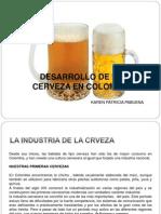 Desarrollo Agroindustrial de La Cerveza en Colombia y