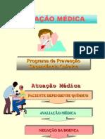 Atua��o Medica em Dependencia Quimica.ppt