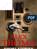 Alex Troma - Short stories