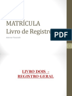 A matrícula - prática registral - Ademar Fioranelli