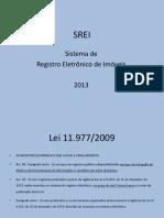 SREI Sistema de Registro Eletrônico de Imóveis 2013 - Antônio Carlos Alves Braga Jr
