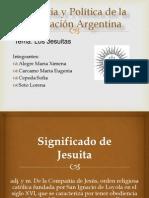 Historia y Política de la Educación Argentina los jesuitas