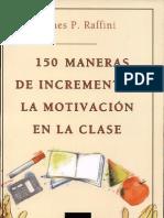 150 formas de incrementar la motivacion en la clase.pdf