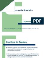 1. Origens Da Industria No Brasil